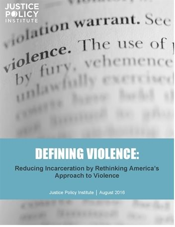 Front of report by Justice Policy Institute on rethinking America's Approach to Violence