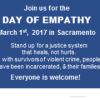 March 1st 2017: Join us all in Sacramento during the Day of Empathy